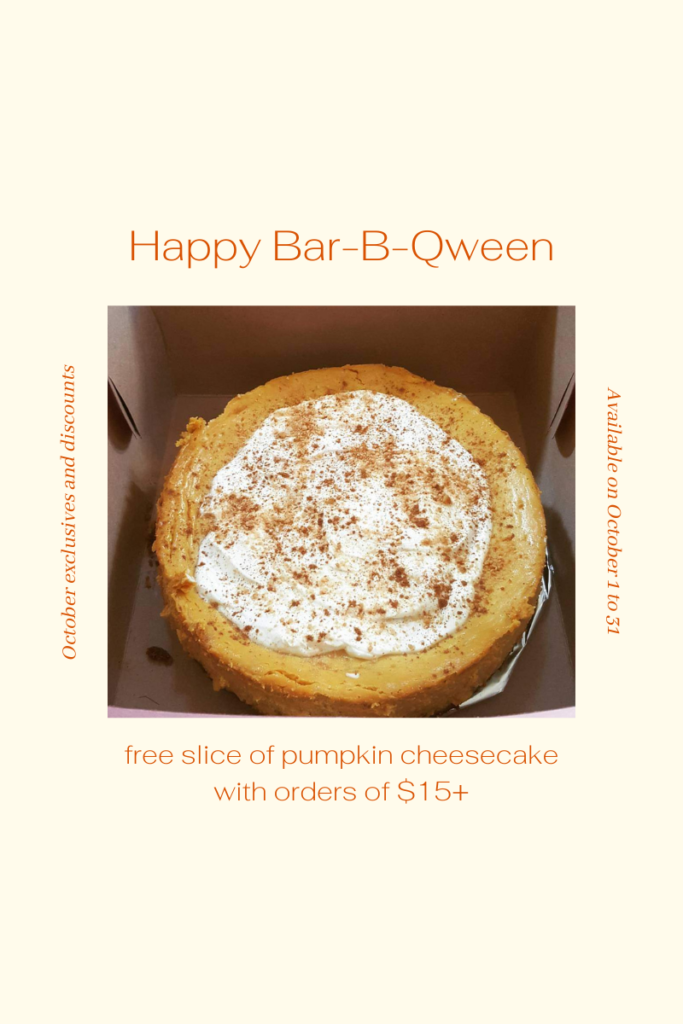 Yes My Sweet BBQ October 2020 special for free cheesecake