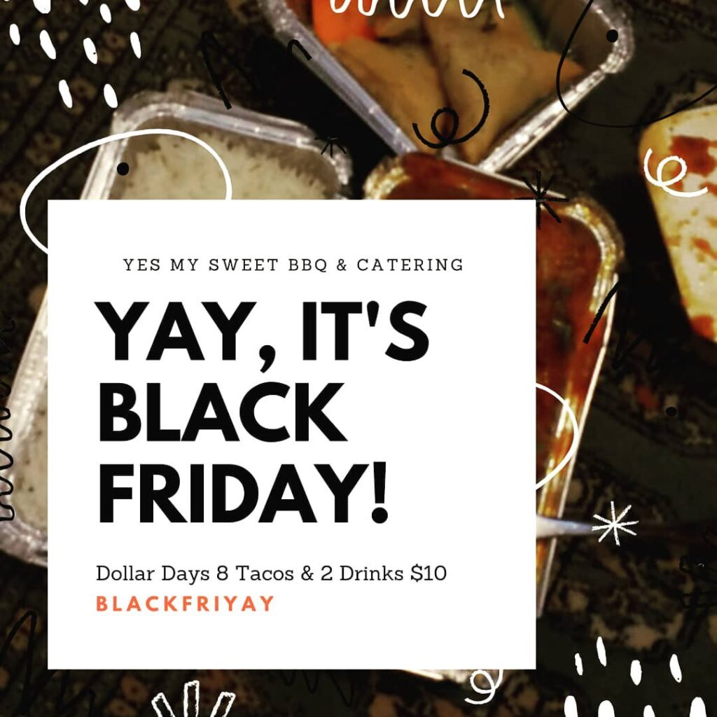 Yes My Sweet BBQ Black Friday special 2020